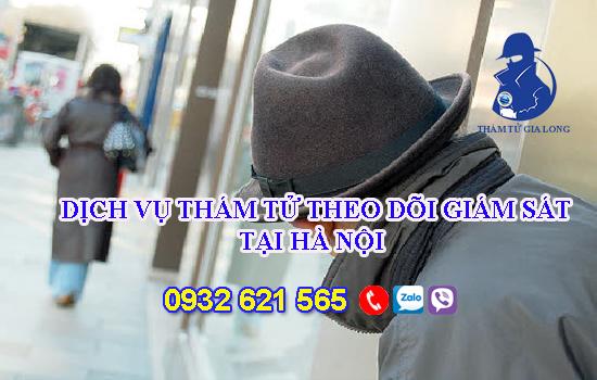Dịch vụ thám tử theo dõi giám sát tại Hà Nội
